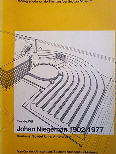 Johan Niegemann 1902 - 1977 Bauhaus, Sowjet Unie, Amsterdam.: Wit, Cor de: