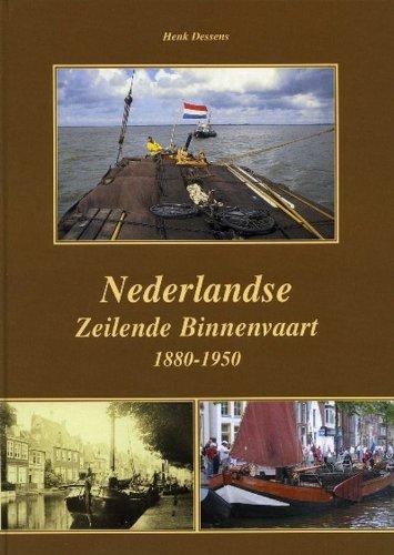 9789060132876: Nederlandse zeilende binnenvaart 1880-1950