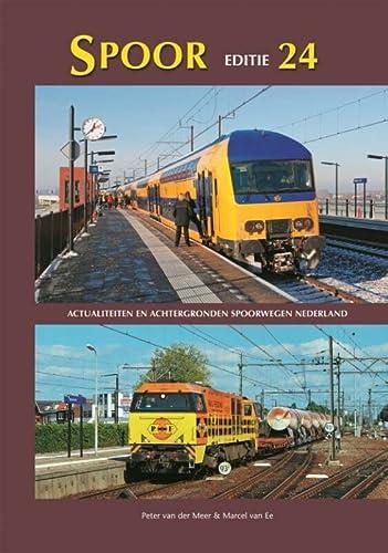 9789060133392: Spoor 24 (Spoor: actualiteiten en schtergronden spoorwegen Nederland)