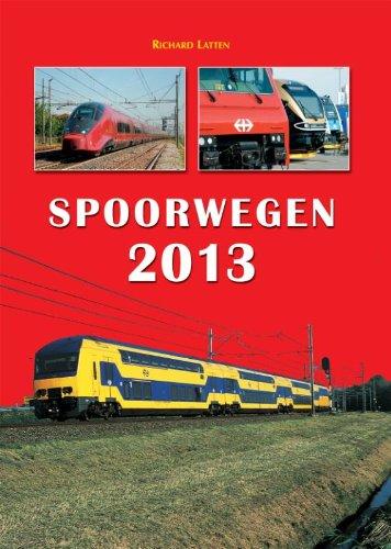 9789060133835: Spoorwegen 2013 / druk 1