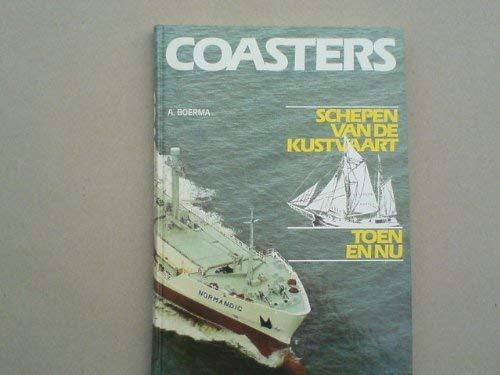 Coasters : Schepen Van de Kustvaart: A BOERMA