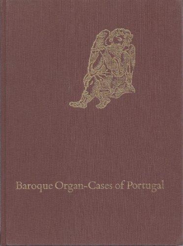 Baroque Organ-Cases of Portugal: de Azevedo, Carlos
