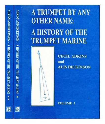 9789060274590: A trumpet by any other name: A history of the trumpet marine