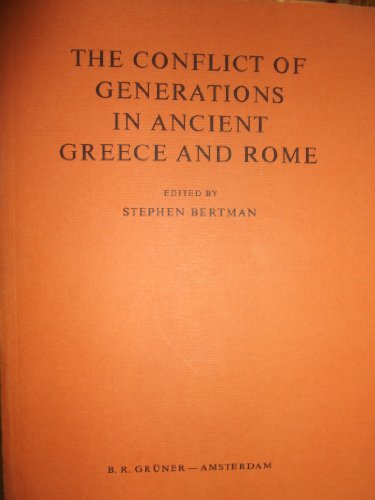 9789060320334: The Conflict of Generations in Ancient Greece and Rome