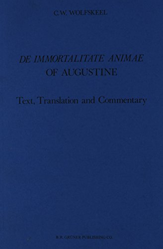 9789060320884: 'De immortalitate animae' of Augustine: Text, translation and commentary