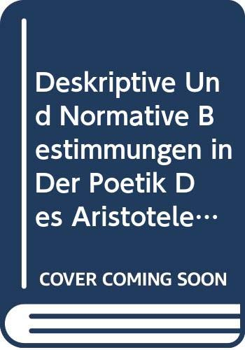 9789060321157: Deskriptive und normative Bestimmungen in der Poetik des Aristoteles (Beihefte zu Poetica) (German Edition)