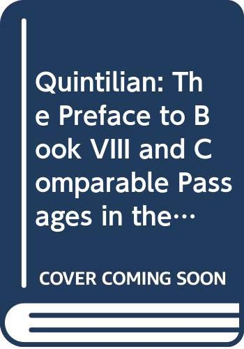 Quintilian: The preface to Book VIII and: Ahlheid, Frans