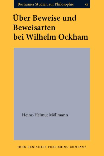 9789060323861: Über Beweise und Beweisarten bei Wilhelm Ockham (Bochumer Studien zur Philosophie)