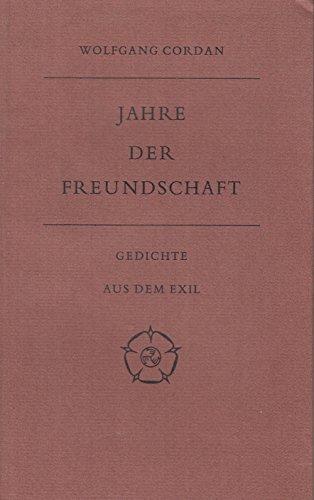 9789060340486: Jahre der Freundschaft: Gedichte aus dem Exil (Castrum peregrini)
