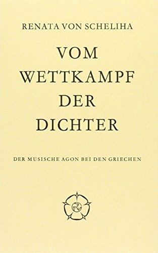 9789060340615: Vom Wettkampf der Dichter ;: Der musische Agon bei den Griechen (Castrum peregrini)