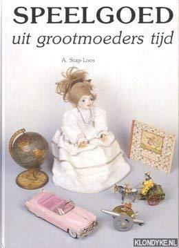 9789060440445: Speelgoed van alle tijden (Dutch Edition)