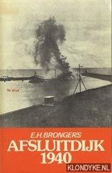 9789060459942: Afsluitdijk 1940 (Dutch Edition)