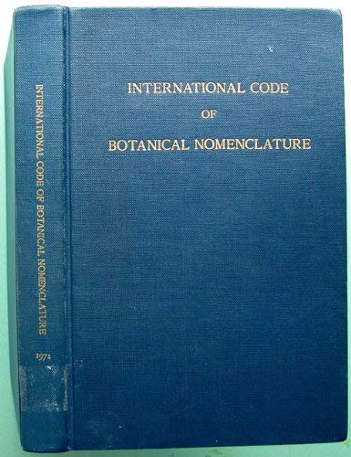 9789060460665: International code of botanical nomenclature: [Code international de la nomenclature botanique. Internationaler Code der botanischen Nomenklatur]. ... Seattle, August 1969 (Regnum vegetabile)