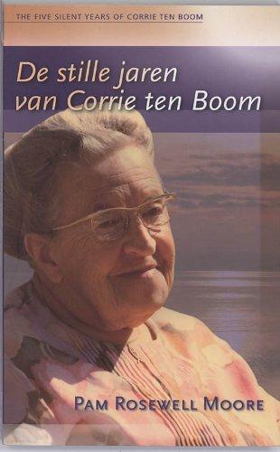9789060673775: De stille jaren van Corrie ten Boom / druk 5