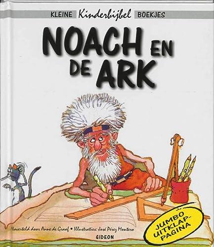 NOACH EN DE ARK KKB (Kleine Kinderbijbel: GRAAF, ANNE DE,