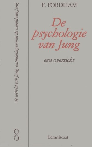 Psychologie van jung (Dutch Edition) (906069502X) by Fordham, Frieda