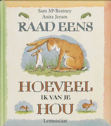 9789060699386: Do You Know How Much I Love You/ Dutch Language Edition (netherlands)