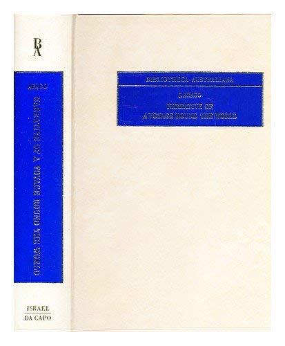 9789060720363: Narrative of a voyage around the world (Bibliotheca Australiana)