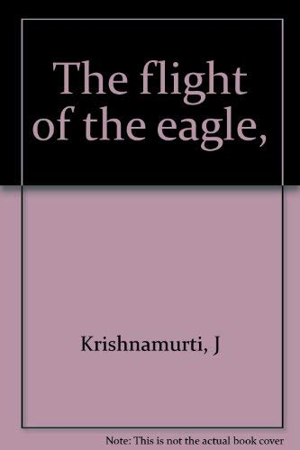 9789060773215: The flight of the eagle,