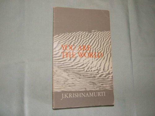 You are the World Krishnamurti, J.