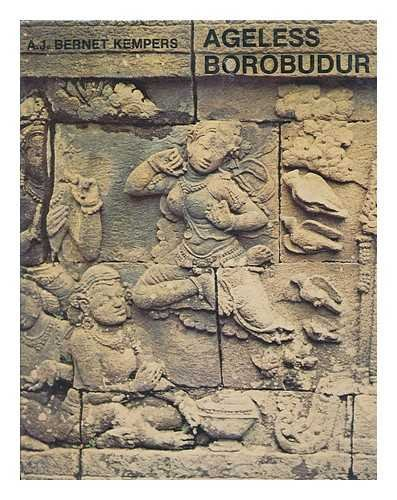 Ageless Borobudur: Buddhist Mystery in Stone, Decay and Restoration, Mendut and Pawon, Folklife in ...