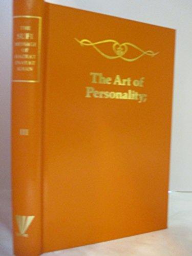The Sufi Message of Hazrat Inayat Khan - Volume III: Education, Rasa Shastra, Character Building ...