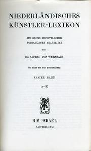 Niederländisches Künstler-Lexikon. mit mehr als 3000 Monogrammen.: Wurzbach, Alfred von.