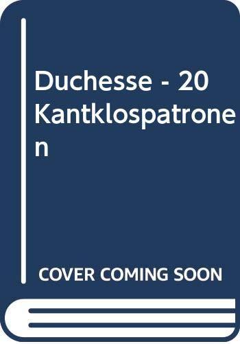 Duchesse - 20 Kantklospatronen: Jose van Pamelen-Hagenaars