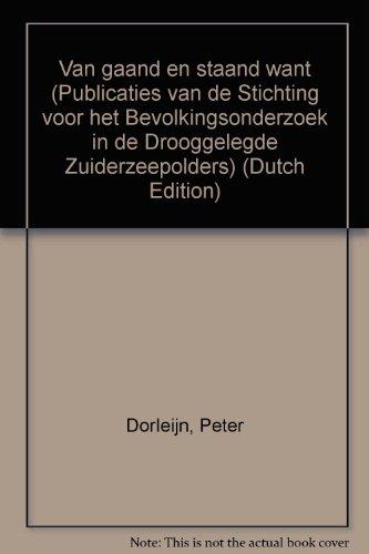 Van gaand en staand want: De zeilvisserij voor en na de afsluiting van de Zuiderzee Vol. II (...