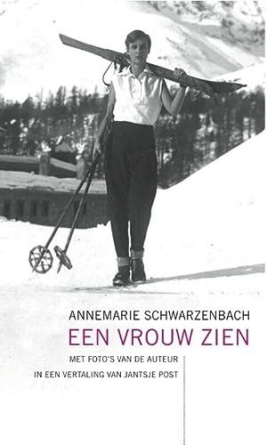 Een vrouw zien: Schwarzenbach, Annemarie