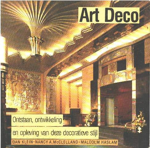 Art Deco; ontstaan, ontwikkeling en opleving van: Klein, Dan, Nancy
