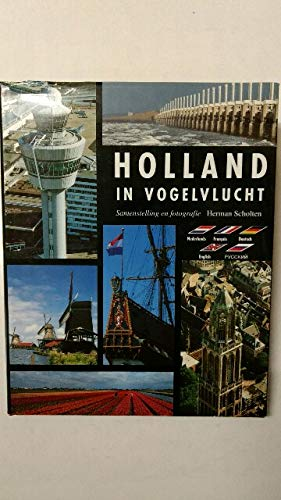 HOLLAND IN VOGELVLUCHT: HERMAN SCHOLTEN