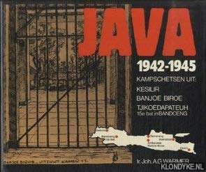 Java 1942 - 1945. Kampschetsen uit: Kesilir,: BROESHART, ING. A.C.