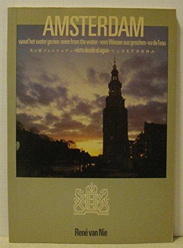 Amsterdam vanaf het water gezien - seen form the water - vom Wasser aus gesehen - vu de l'eau ...