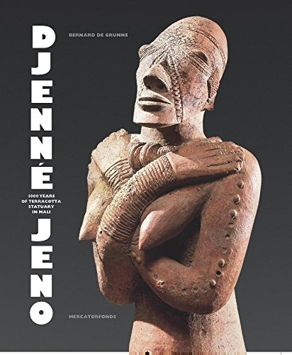 9789061530671: Djenne-Jeno: 1000 years of terracotta statuary in Mali
