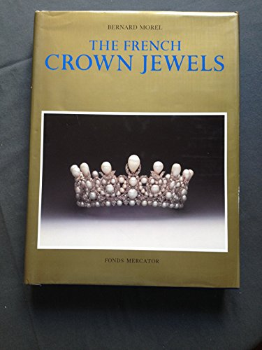 9789061531883: The French Crown Jewels.