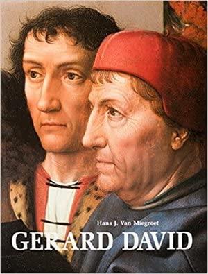 Gerard David: Van Miegroet, Hans J.