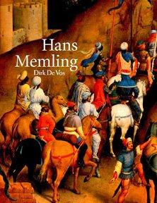 HANS MEMLING. The Complete Works.: De Vos, Dirk.