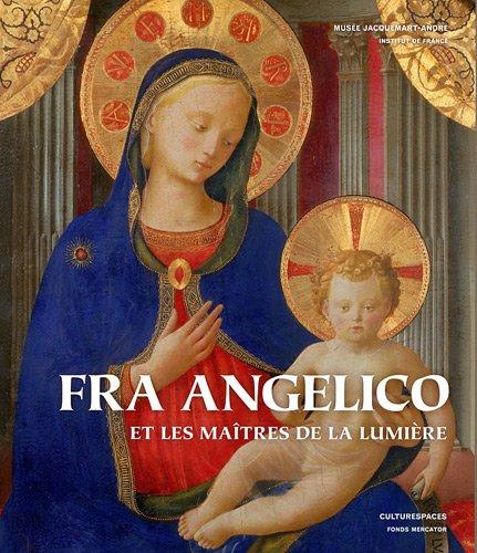 9789061533283: Fra Angelico et les ma�tres de la lumi�re