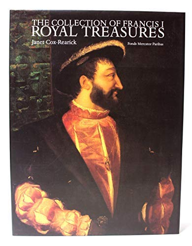 9789061533467: The Collection of Francis I: Royal Treasures