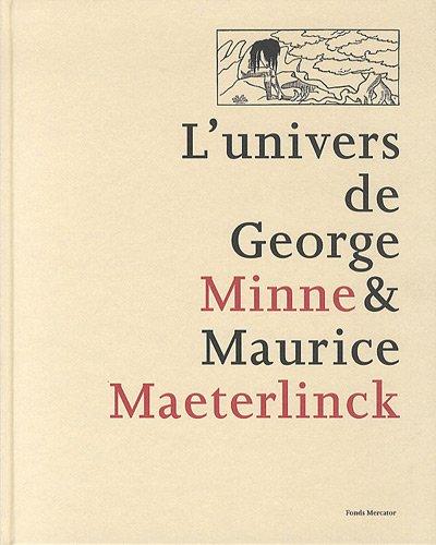 l'univers de george minne et de maurice maeterlinck: Catherine Verleysen, Denis Laoureux, Inga...