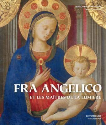 Fra Angelico et Les Maitres De La Lumiere