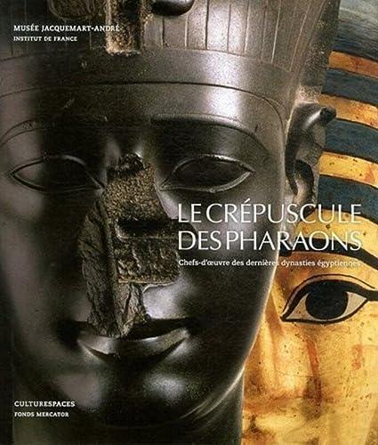 LE CREPUSCULE DES PHARAONS: PERDU OLIVIER
