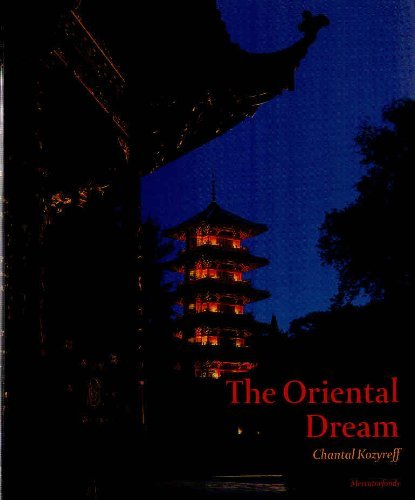 The Oriental Dream: Kozyreff, Chantal