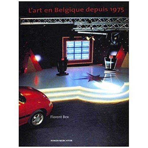 9789061535065: L'art en Belgique depuis 1975