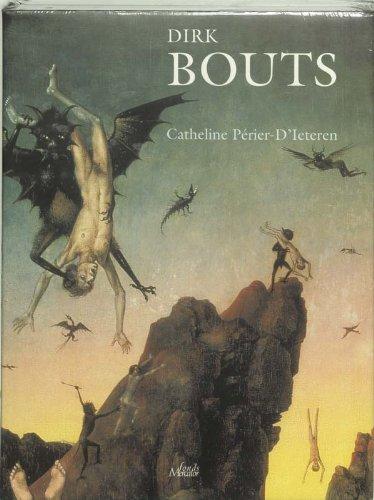 Dirk Bouts. Het volledige oeuvre: CATHELINE P�RIER-D'IETEREN
