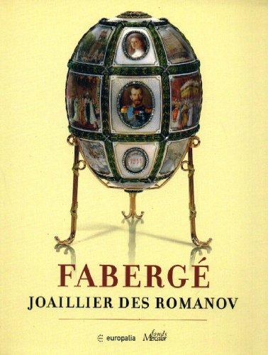 FABERGE JOAILLIER DES ROMANOV EXPOSITION BRUXELLES
