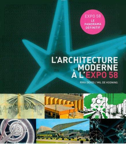9789061536420: L'architecture moderne à l'Expo 58 : Pour un monde plus humain