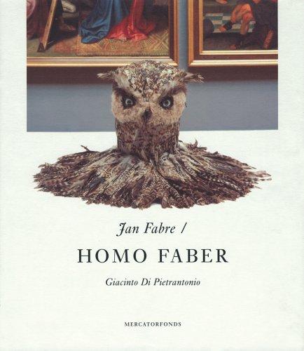 Jan Fabre: Homo Faber: Jan Fabre