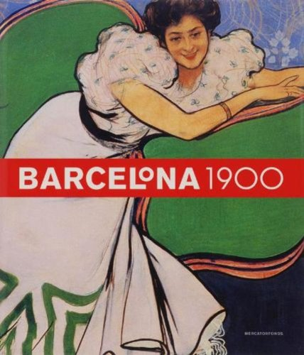 9789061537427: Barcelona 1900: The Rose of Fire